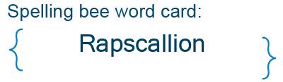 Spelling bee statistics for Rapscallion