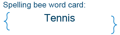 Spelling bee statistics for Tennis